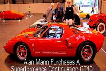 Alan Mann Purchases Continuation GT40